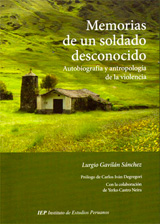 Memorias de un soldado desconocido.  Autobiografía y antropología de la violencia