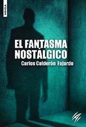 EL-FANTASMA-NOSTALGICO-DE-CARLOS-CALDERON-FAJARDO