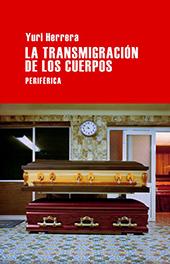 la-transmigracion-de-los-cuerpos-9788492865697
