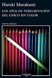 los-anos-de-peregrinacion-del-chico-sin-color