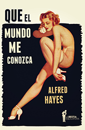Que_el_mundo_me_conozca_Hayes_(Fangacio)